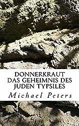 Donnerkraut - Das Geheimnis des Juden Typsiles