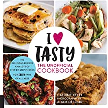 I Love Tasty: The Unofficial Cookbook