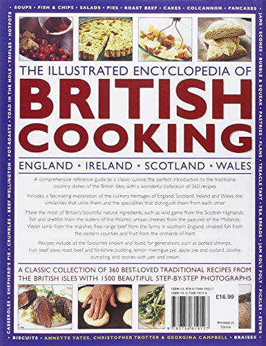 The Illustrated Encyclopedia of British Cooking: A Classic Collection of Best-loved Traditional Recipes from the Countries of the British Isles with 1000 Beautiful Step-by-step Photographs