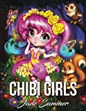 Chibi Girls: A Cute Coloring Book with Adorable Kawaii Characters, Lovable Manga Animals, and Delightful Fantasy Scenes