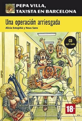 Portada del libro Serie Pepa Villa. Una operación arriesgada + CD (Pepa Villa, taxista en Barcelona)