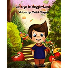 Let's go to Veggie-Land! (Happy and Healthy Children's Book Collection) (English Edition)