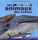 Les animaux des océans : Un livre panorama
