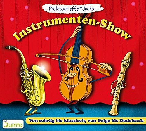 Professor Jecks Instrumenten-Show: Musiklieder und Geschichten zum Mitsingen. Von schräg bis klassisch, von Geige bis Dudelsack
