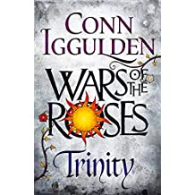 Wars of the Roses: Trinity: Book 2 (The Wars of the Roses)