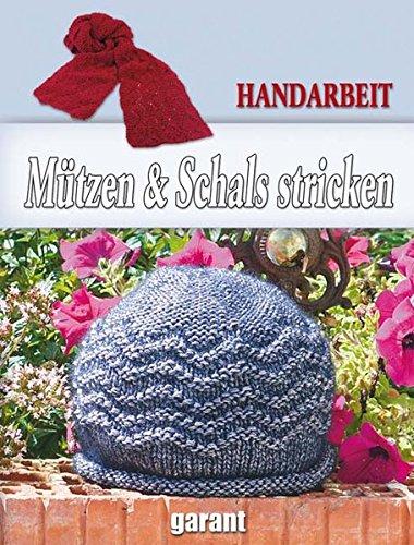 Mützen und Schals stricken -
