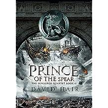 Prince of the Spear: The Sunsurge Quartet Book 2