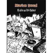 Marion duval - mystere au pre chabert - t.21