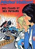Michel Vaillant, Tome 25 - Des filles et des moteurs