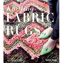 Knitting Fabric Rugs: 28 Colorful Designs for Crafters of Every Level (English Edition)