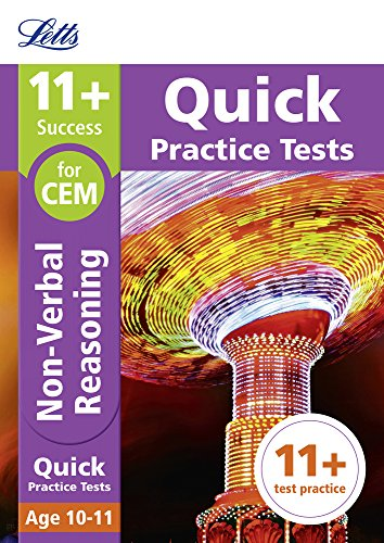 11+ Non-Verbal Reasoning Quick Practice Tests Age 10-11 for the CEM Assessment tests (Letts 11+ Success)