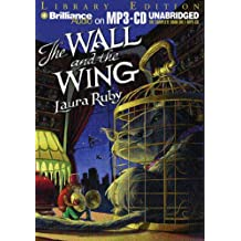 The Wall And the Wing: Library Edition
