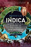 #8: Indica: A Deep Natural History of the Indian Subcontinent