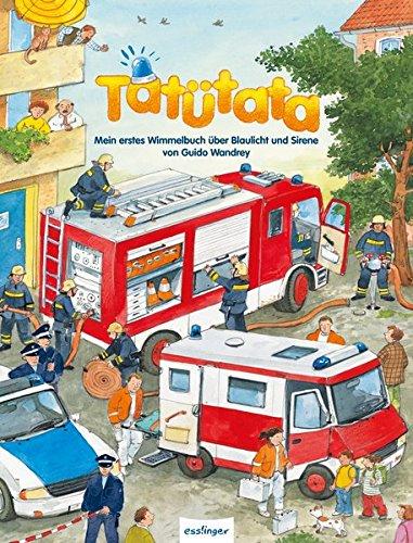 Tatütata. Mein erstes Wimmelbuch über Blaulicht und Sirene