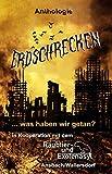Erdschrecken: ... was haben wir getan? (German Edition)