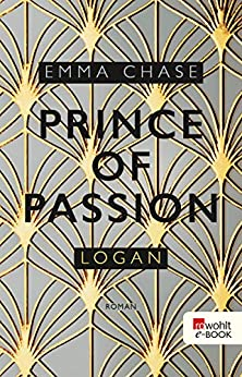Prince of Passion – Logan (Die Prince-of-Passion-Reihe 3) von [Chase, Emma]