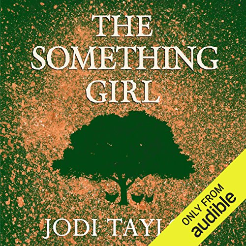 The Something Girl: The Frogmorton Farm Series, Book 2