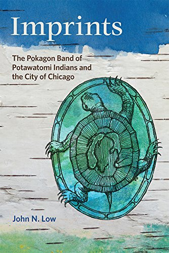 Imprints: The Pokagon Band of Potawatomi Indians and the City of Chicago
