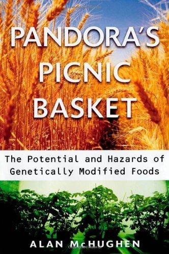 Pandora's Picnic Basket: The Potential and Hazards of Genetically Modified Foods by Alan McHughen (2000-09-14) par Alan McHughen