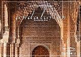 ANDALUSIEN Kalender 2018 in der EDITION JP: Andalusiens Schönheit & vielfältige Ästhetik (Kalender in der Edition JP) - Jan Philipp Knipphals
