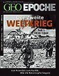 GEO Epoche 43/10: Der Zweite Weltkrie...