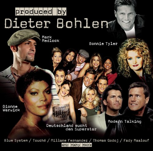Produced By: Dieter Bohlen
