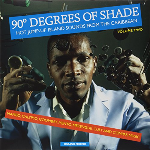 90-degrees-of-shade-hot-jump-up-island-sounds-from-the-caribbean-mambo-calypso-goombay-mento-merengu