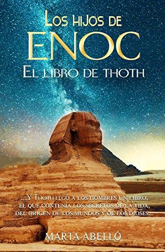 LOS HIJOS DE ENOC: Un épico y mágico viaje a la edad media por Marta Abelló