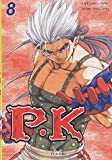 Player Kill, Tome 8 - Tokebi - 23/03/2005