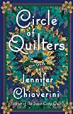 Circle of Quilters: An Elm Creek Quilts Novel (The Elm Creek Quilts)