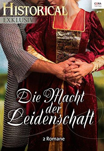 Historical Exklusiv Band 21: Der Meisterdieb / Auf verbotenen Wegen / (German Edition)