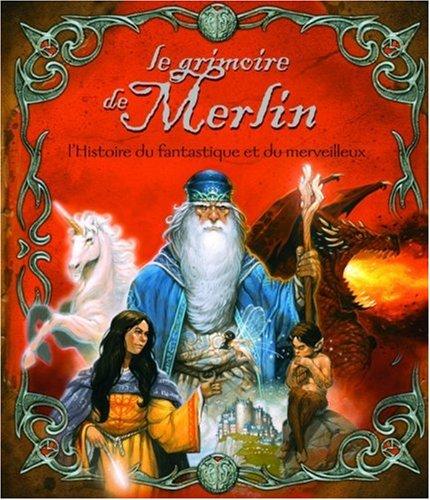 Le grimoire de Merlin