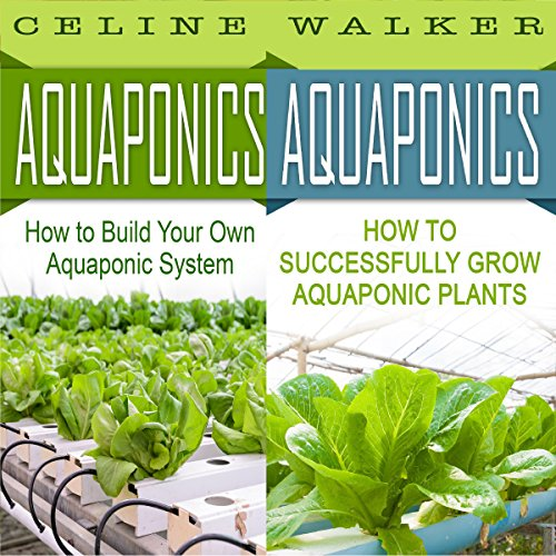 aquaponics-how-to-build-your-own-aquaponic-system-and-successfully-grow-aquaponic-plants