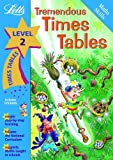 Tremendous Times Tables Level 2 (Letts Magical Skills): Magical Skills Level 2