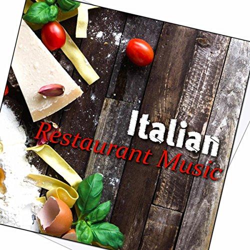 Italian Restaurant Music - The Best Instrumental Music 2015, Piano & Guitar Session, Jazz ...