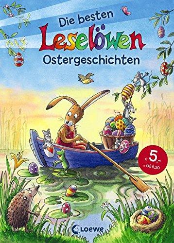 Leselöwen - Das Original - Die besten Leselöwen-Ostergeschichten
