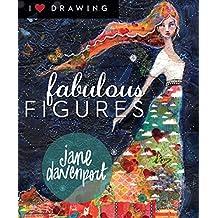 Fabulous Figures (I Heart Drawing)