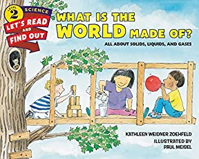 What Is the World Made Of?: Let's Read and Find out Science - 2