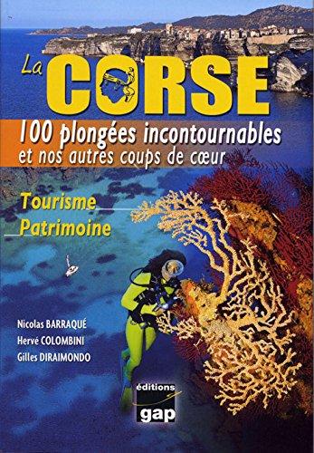 LA CORSE 100 PLONGEES INCONTOURNABLES