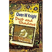 Dust and Shadows (The Invisible College)