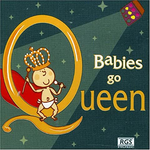 Babies Go Queen