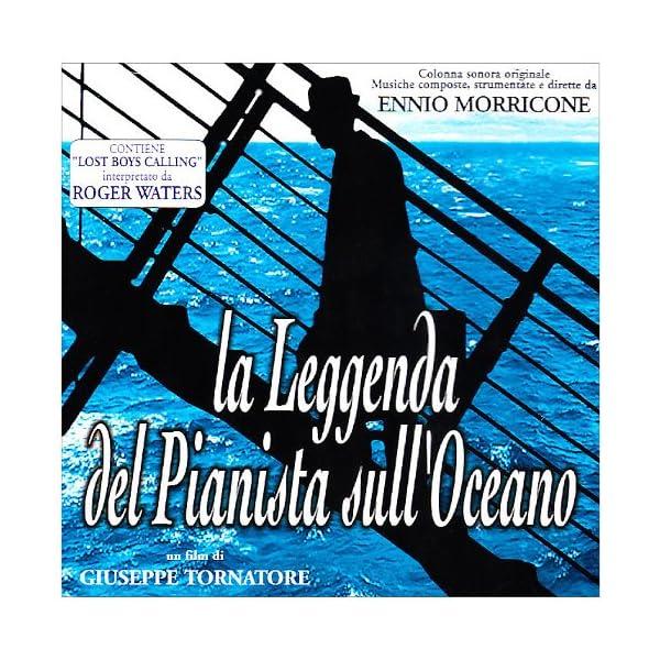 La Leggenda Del Pianista Sull'Oceano