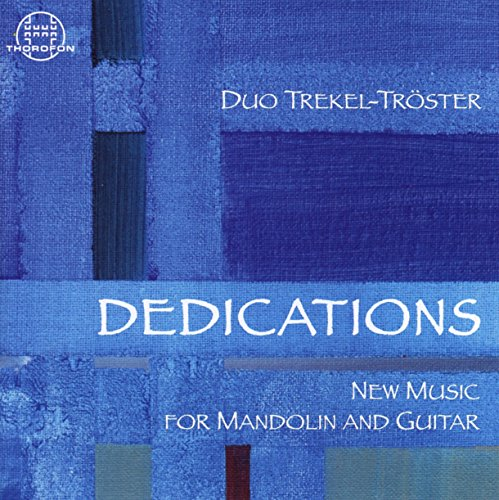 Dedications-New Music for Mandoline and Guitar -