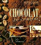 Chocolat, je craque!