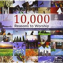 10000 Reasons To Worship