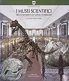 Scarica Libro I musei scientifici dell Universita di Napoli Federico II Ediz illustrata (PDF,EPUB,MOBI) Online Italiano Gratis