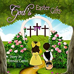 Gods easter gifts ebook brenda castro maria boas sherry boas gods easter gifts by castro brenda negle Image collections
