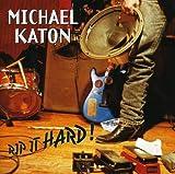 Songtexte von Michael Katon - Rip It Hard