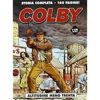 Altitudine Meno Trenta. Colby