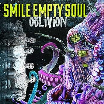 Free Oblivion Von Smile Empty Soul Bei Amazon Music Amazon De